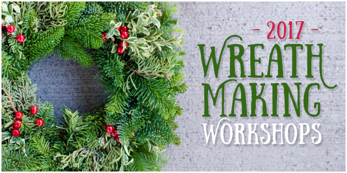 2017WreathMakingWorkshops